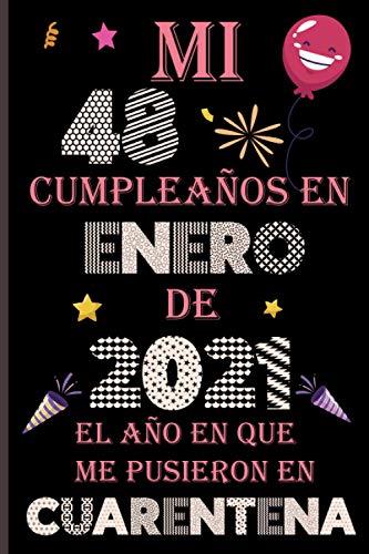 Mi 48 Cumpleaños En enero De 2021: Ideas de regalo de los hombres, ideas de cumpleaños 48 año libro de... regalo de nacimiento, regalo de cumpleaños ... Feliz Cumpleaños Cuaderno De Notas, Diario