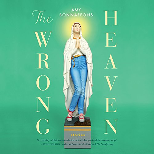 The Wrong Heaven                   By:                                                                                                                                 Amy Bonnaffons                               Narrated by:                                                                                                                                 Alex Vaillant                      Length: 6 hrs and 17 mins     11 ratings     Overall 4.5