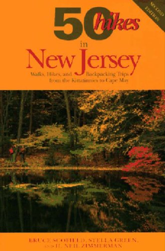 50 Hikes in New Jersey: Walks, Hikes, and Backpacking Trips from the Kittatinnies to Cape May (50 Hikes in Louisiana: Walks, Hikes, & Backpacks in the Bayou State)