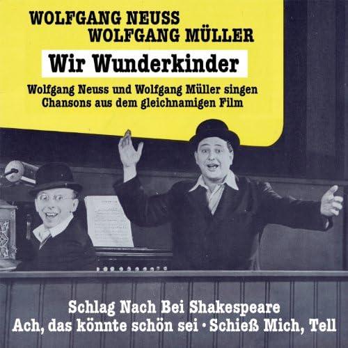 Wolfgang Neuss, Wolfgang Müller