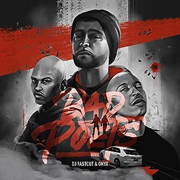 Bad Poets (feat. Onyx)