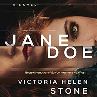Jane Doe     A Novel              Written by:                                                                                                                                 Victoria Helen Stone                               Narrated by:                                                                                                                                 Nicol Zanzarella                      Length: 7 hrs and 48 mins     14 ratings     Overall 3.8