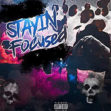 Stayin' Focused (feat. Critical Treez)
