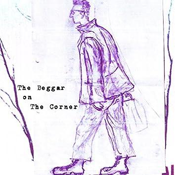 The Beggar on the Corner