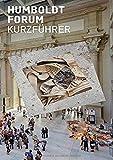 Humboldt Forum: Kurzführer