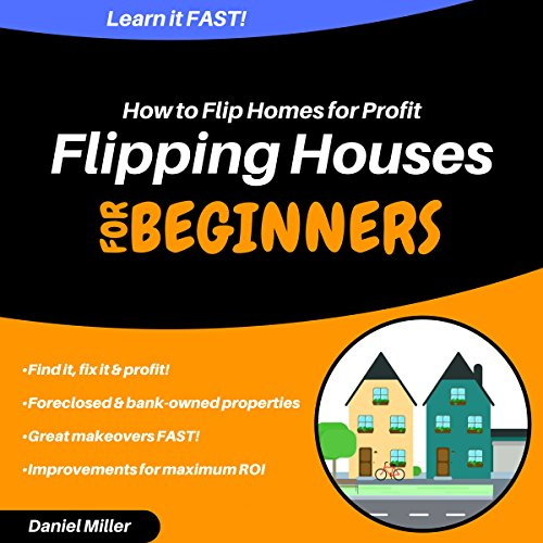 Flipping Houses for Beginners audiobook cover art