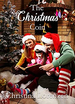 The Christmas Coin by [Christina Lorenzen]