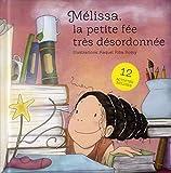 Melissa, La Petite Fée Très Désordonnée: 12 activités incluses. (INDEX BOOKS)