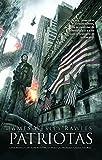 Patriotas / Patriots (Spanish Edition) by James Wesley Rawles (2012-05-10)