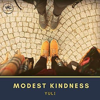 Modest kindness