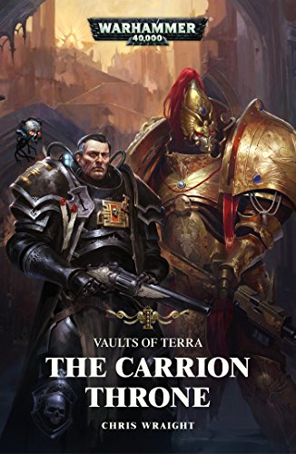 The Carrion Throne (Vaults of Terra Book 1) (English Edition)