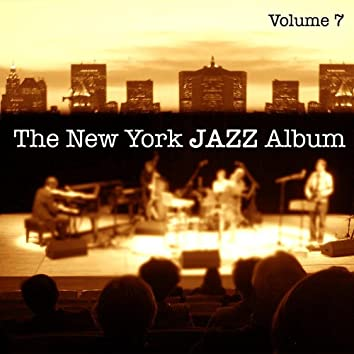 The New York Jazz Album Vol. 7 - Solo Piano, Old Standards and New Originals