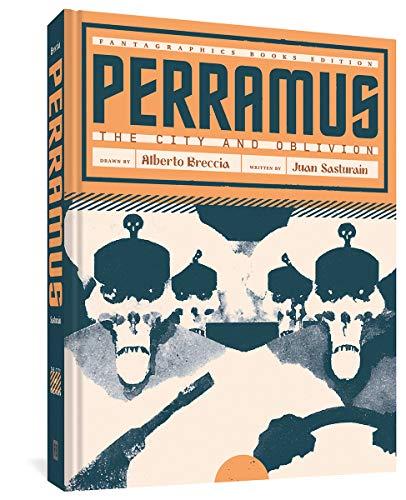 Perramus: The City and Oblivion (The Alberto Breccia Library)