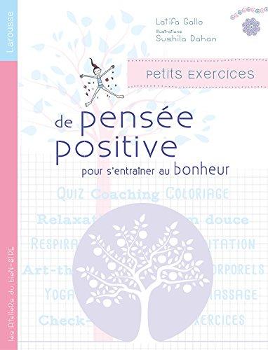 Petits exercices de pensée positive