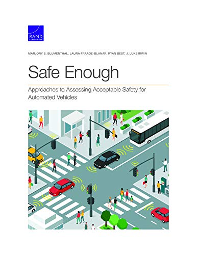 Safe Enough: Approaches to Assessing Acceptable Safety for Automated Vehicles