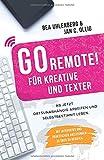 GO REMOTE! für Kreative und Texter – Ab jetzt ortsunabhängig
