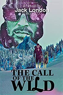 The Call of The Wild: Latest Edition 2020