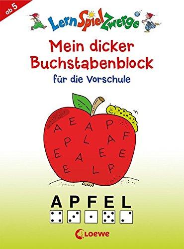 LernSpielZwerge - Mein dicker Buchstabenblock für die Vorschule (LernspielZwerge - Sammelblock)