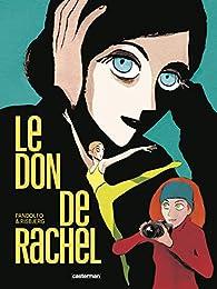 Le don de Rachel par Pandolfo