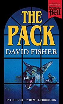 The Pack (Paperbacks from Hell) by [David  Fisher, Will Errickson]