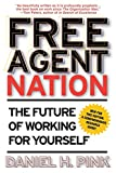 Free Agent Nation by Daniel Pink