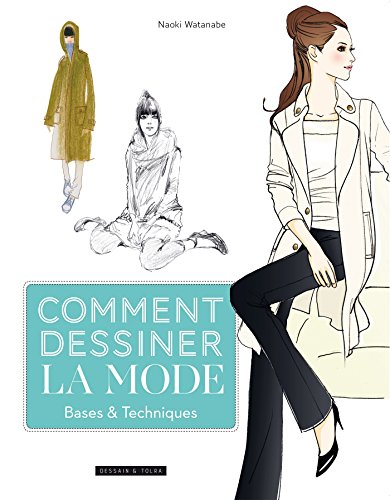 Comment dessiner la mode - base ...
