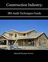 Construction Industry: Irs Audit Techniques Guide