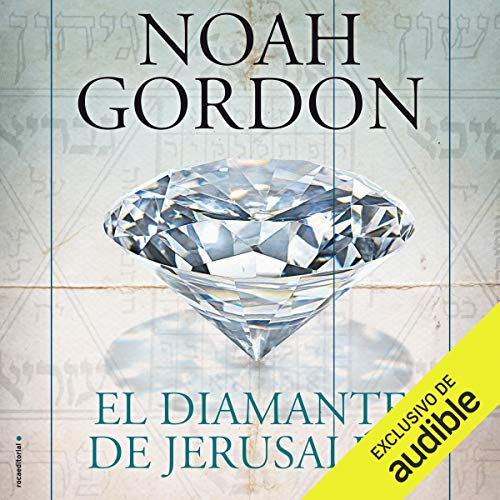 El diamante de Jerusalén [The Jerusalem Diamond] Audiobook By Noah Gordon cover art