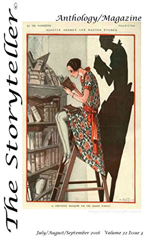 The Storyteller Anthology/Magazine: July/August/Spetember 2016 (English Edition)