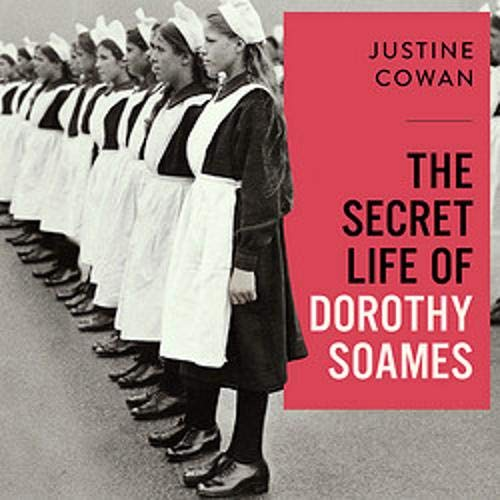 The Secret Life of Dorothy Soames Audiobook By Justine Cowan cover art
