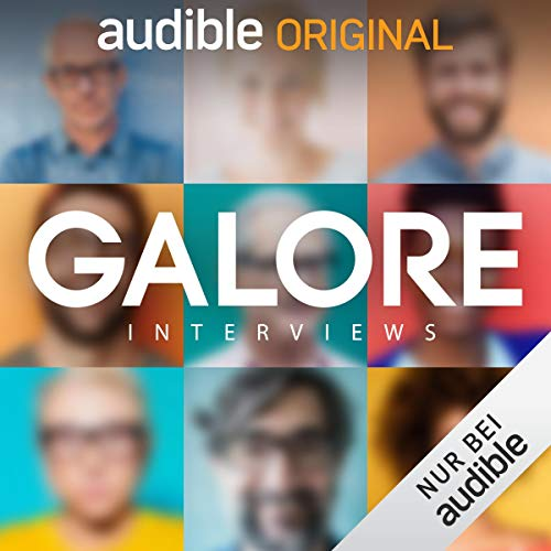GALORE. Interviews (Original Podcast) Titelbild