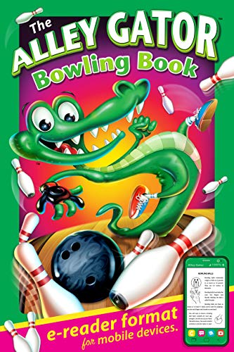 The Alley Gator Bowling Book: e-reader format for mobile devices (Diner Mighty Sports Books For Kids) (English Edition)
