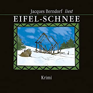 Eifel-Schnee                   Autor:                                                                                                                                 Jacques Berndorf                               Sprecher:                                                                                                                                 Jacques Berndorf                      Spieldauer: 8 Std. und 25 Min.     183 Bewertungen     Gesamt 4,6
