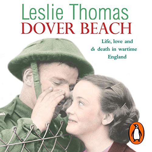 Dover Beach                   By:                                                                                                                                 Leslie Thomas                               Narrated by:                                                                                                                                 Peter Wickham                      Length: 9 hrs and 58 mins     10 ratings     Overall 4.6