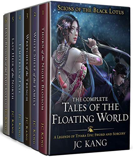 Scions of the Black Lotus: The Complete Tales of the Floating World: A Legends of Tivara Epic Sword and Sorcery (A Legends of Tivara Bundle Book 2)
