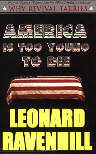 America Is Too Young to Die (English Edition)