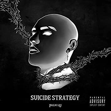 Suicide Strategy