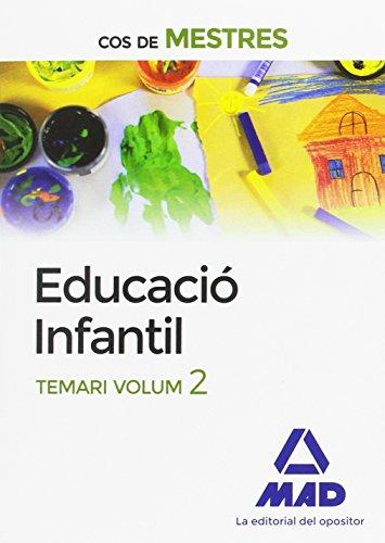 Cos de Mestres Educació Infantil. Temari Volum 2