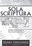 Sola Scriptura: Problems and Principles in Preaching Historical Texts