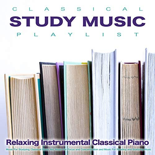 Studying Music, Study Playlist & Reading and Studying Music