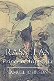 Rasselas Prince of Abyssinia: Original Classics and Annotated