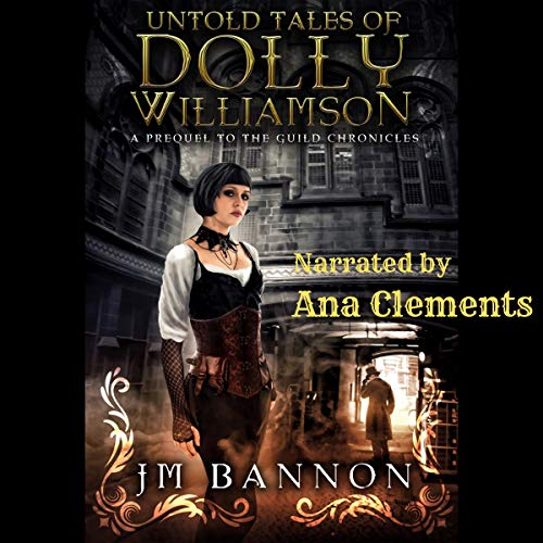 Couverture de The Untold Tales of Dolly Williamson