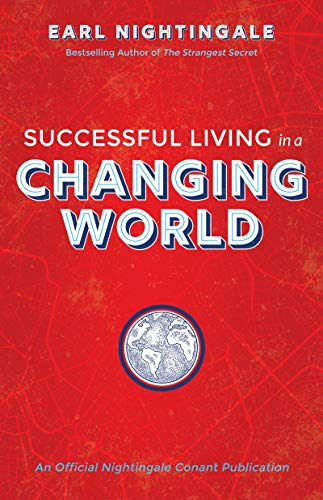 Successful Living in a Changing World (An Official Nightingale Conant Publication) (English Edition)