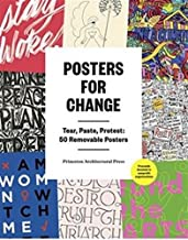 Posters for Change: Tear, Paste, Protest: 50 Removable Posters