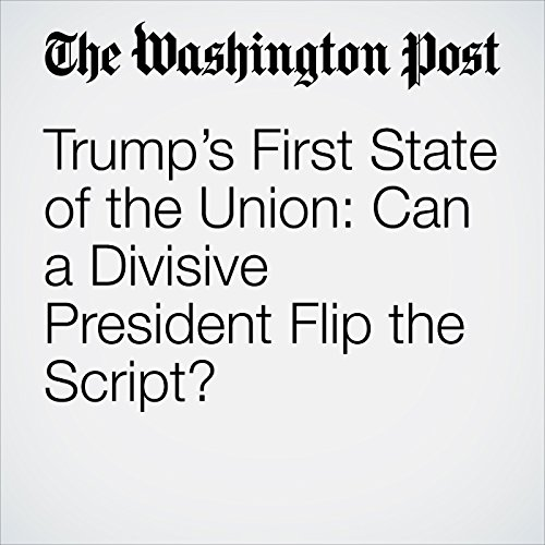 Trump's First State of the Union: Can a Divisive President Flip the Script? copertina