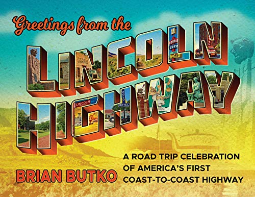 Butko, B: Greetings from the Lincoln Highway