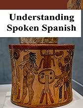 Best understanding spoken spanish Reviews