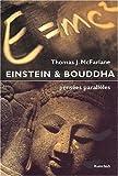 Einstein & Bouddha. Pensées parallèles