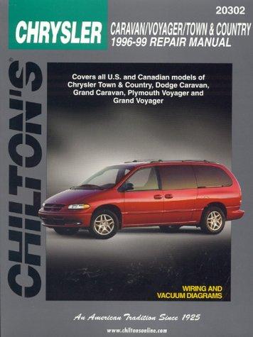 Chilton's Chrysler: Caravan/Voyager/Town & Country 1996-99 Repair Manual