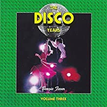 Disco Years 3: Boogie Fever